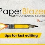 7 Tips to Edit Papers Fast