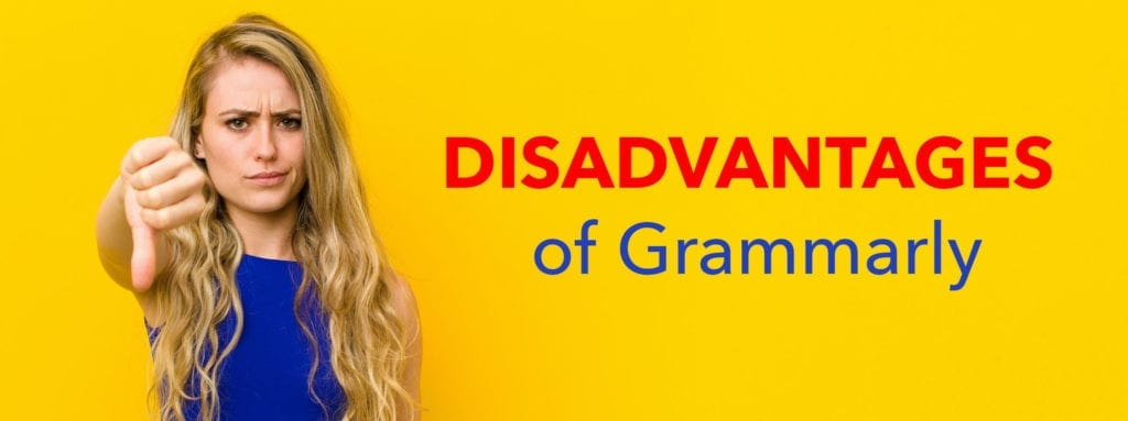 Four Disadvantages of Grammarly
