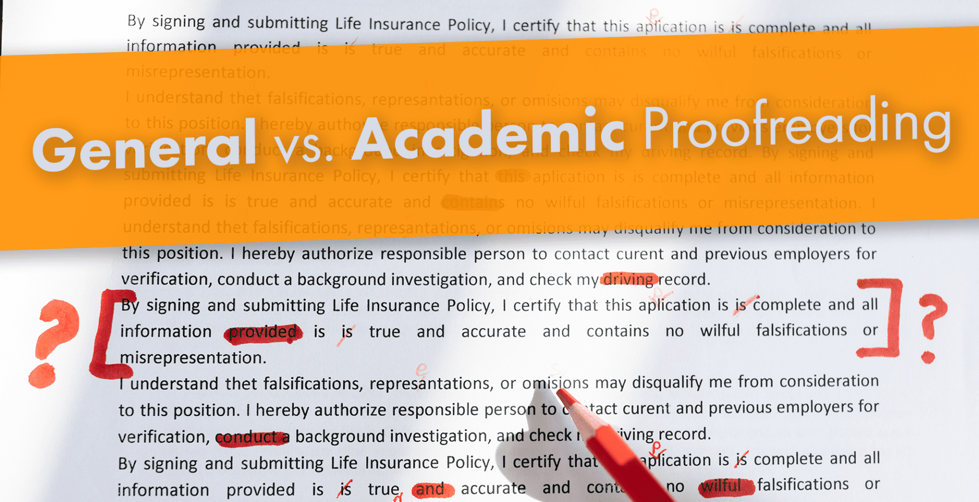 General vs. Academic Proofreading